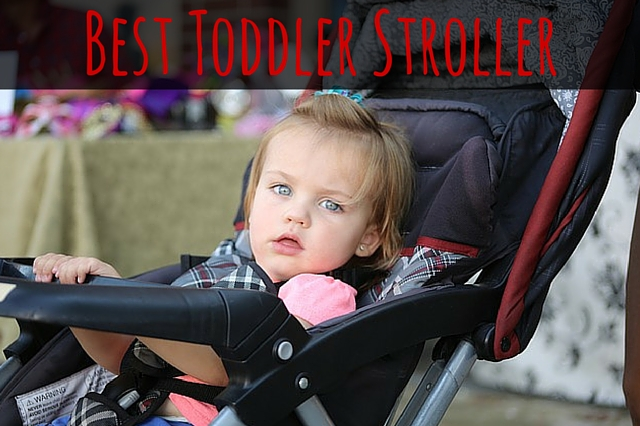Best Toddler Stroller